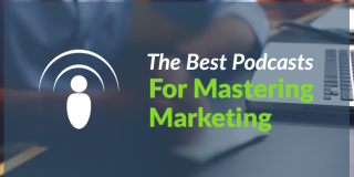 Podcasts For Mastering Marketing