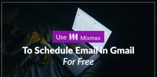Schedule email in gmail for Free