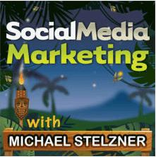 Social Media Marketing - Michael Stelzner - Podcast-min