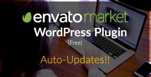 Envato Market WordPress Plugin Auto Updates