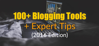 Blogging Tools And Expert Advice For 2016