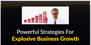 Powerful Strategies For Business Growth
