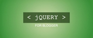 Add jQuery to Your Blogger and Blogspot Template Code