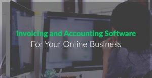 Invoicing and Accounting Software For Online Business