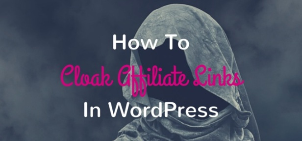 how-to-cloak-affiliate-links-in-wordpress